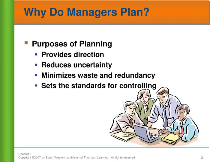 Why do managers plan