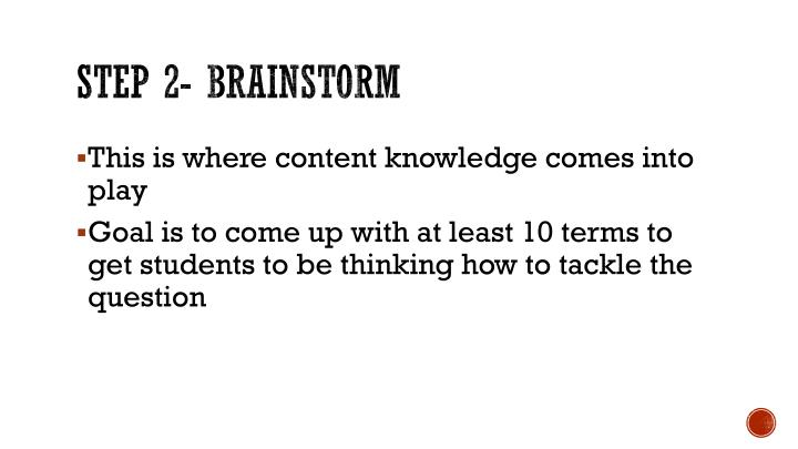 Step 2- brainstorm