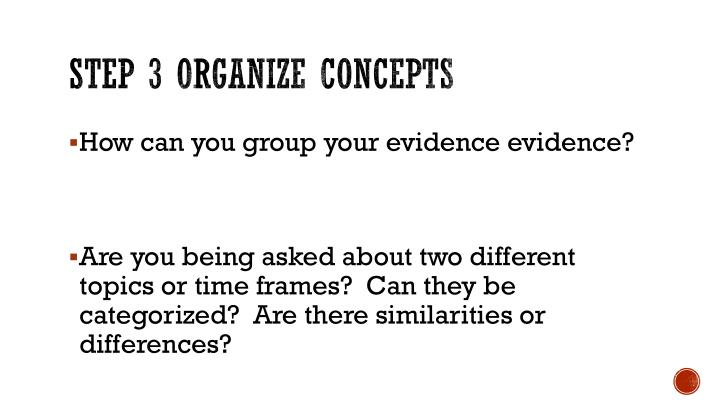 Step 3 Organize Concepts