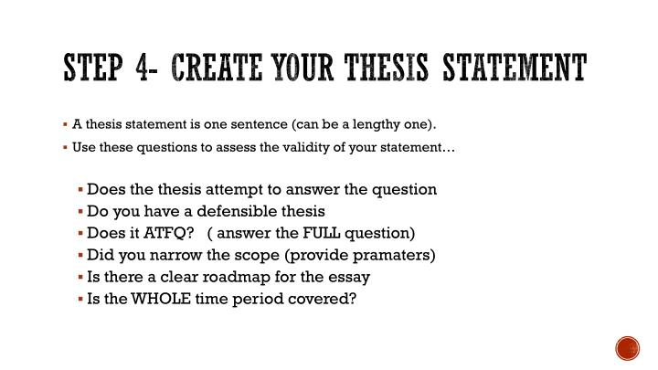 Step 4- Create your Thesis Statement