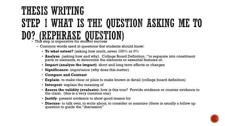 Thesis writing step 1 what is the question asking me to do rephrase question
