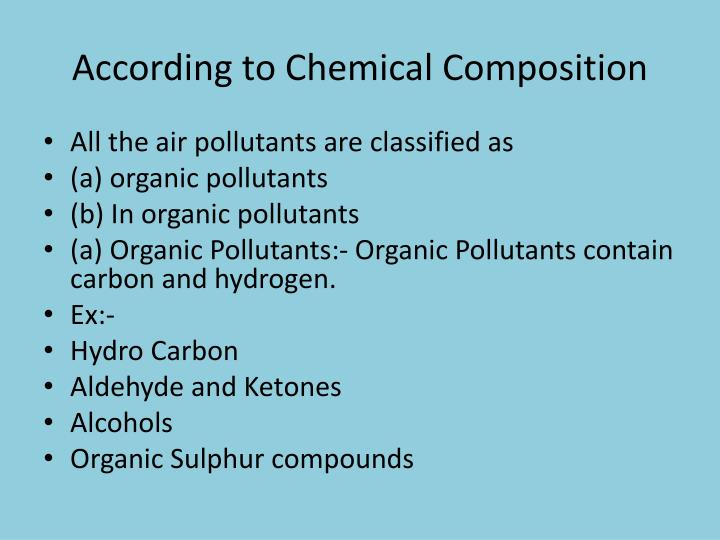 According to Chemical Composition