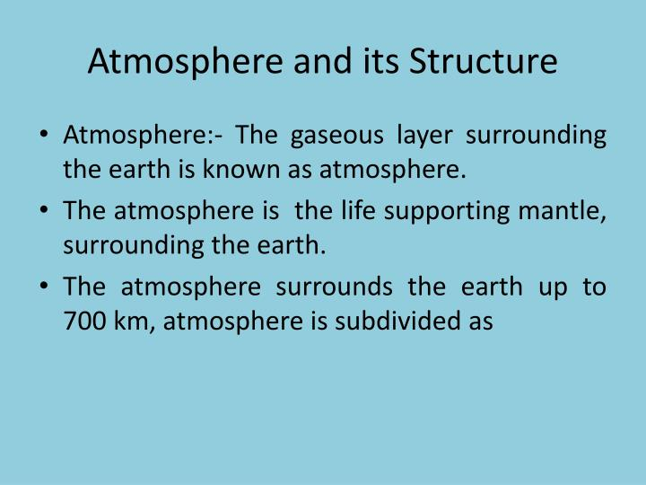 Atmosphere and its Structure