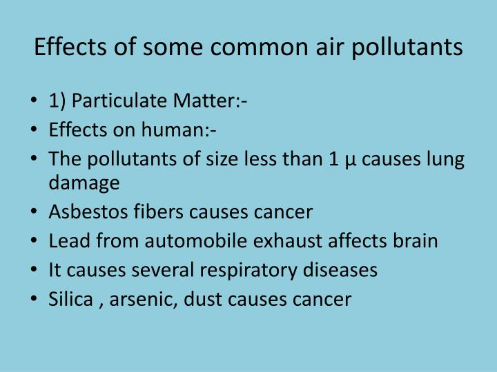 Effects of some common air pollutants