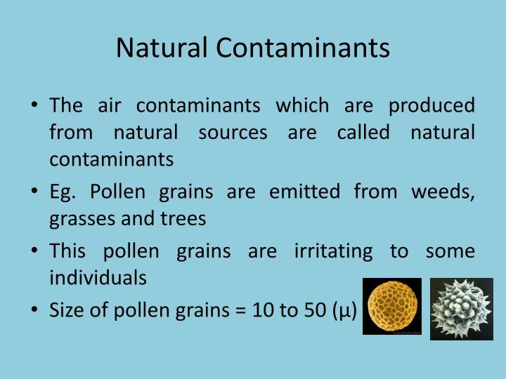 Natural Contaminants