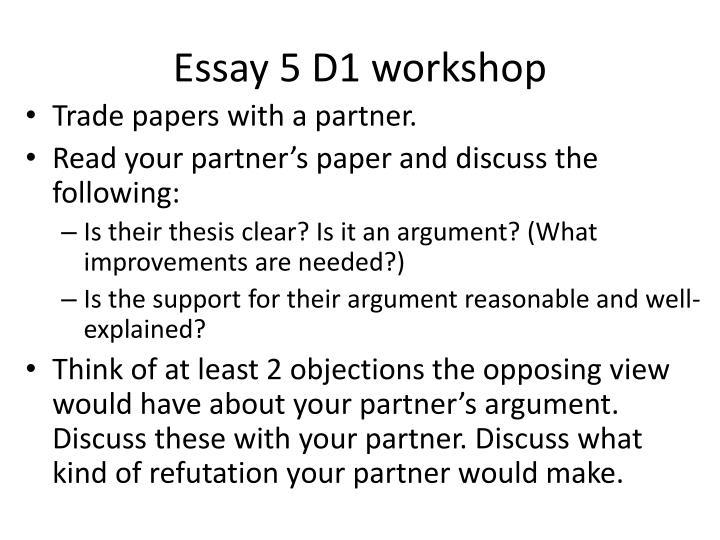 Essay 5 D1 workshop