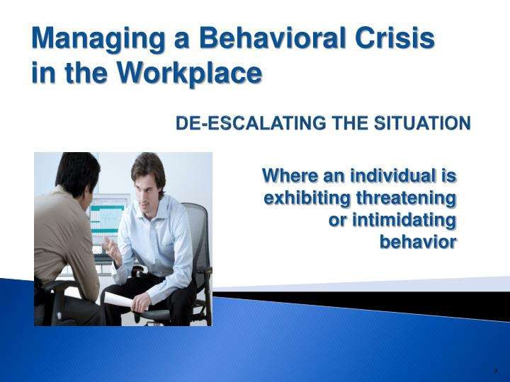 Managing a Behavioral Crisis