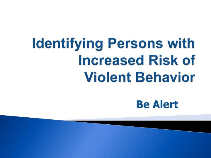 Identifying Persons with Increased Risk of