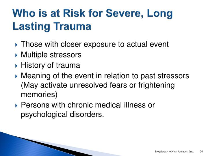 Who is at Risk for Severe, Long Lasting Trauma