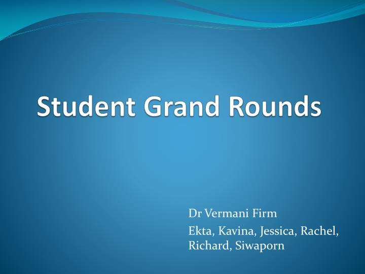 Student Grand Rounds