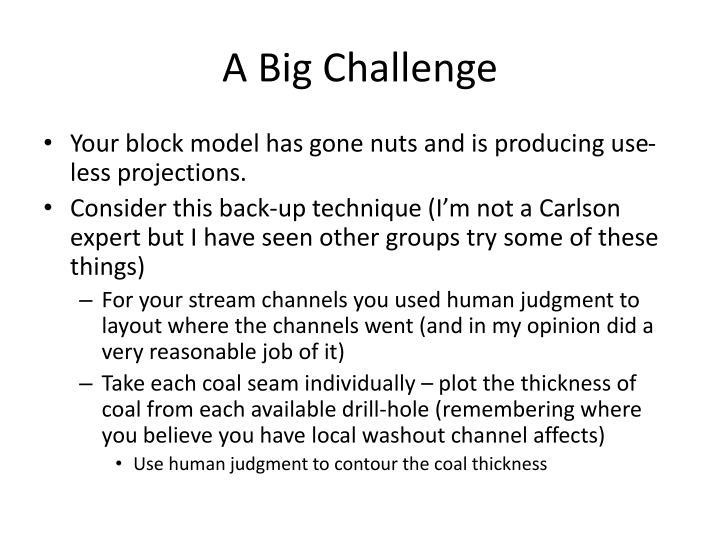 A Big Challenge