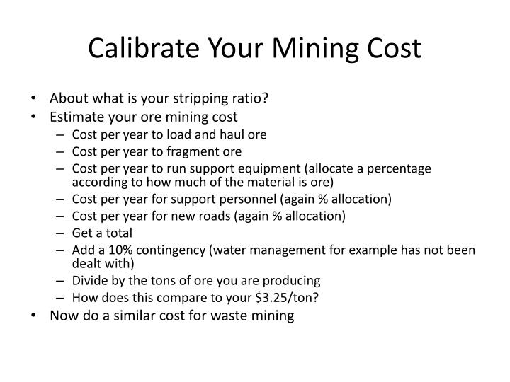 Calibrate Your Mining Cost