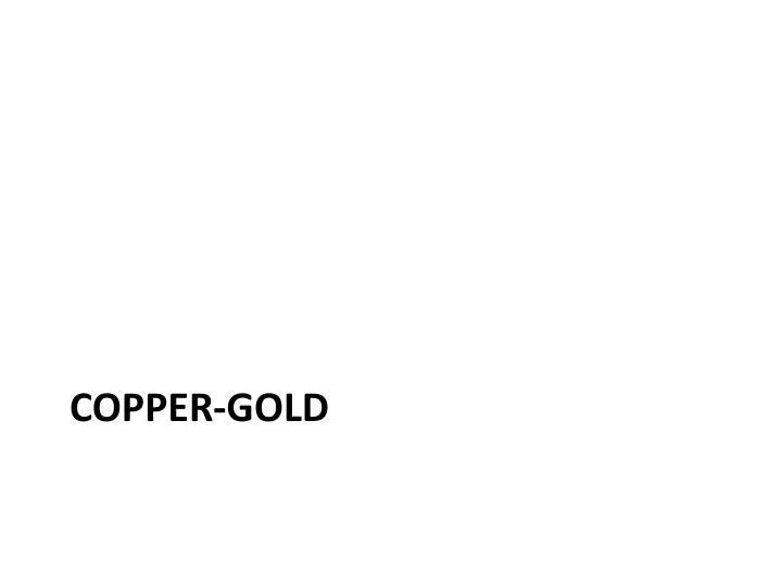 Copper-Gold