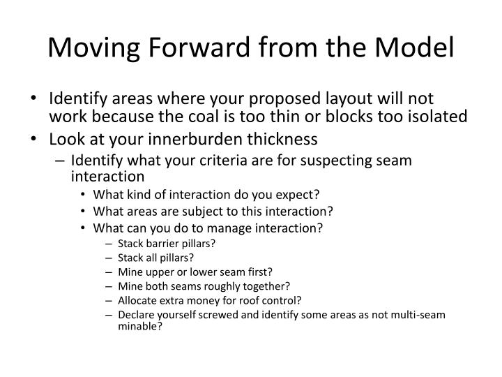 Moving Forward from the Model