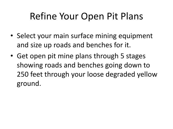 Refine Your Open Pit Plans