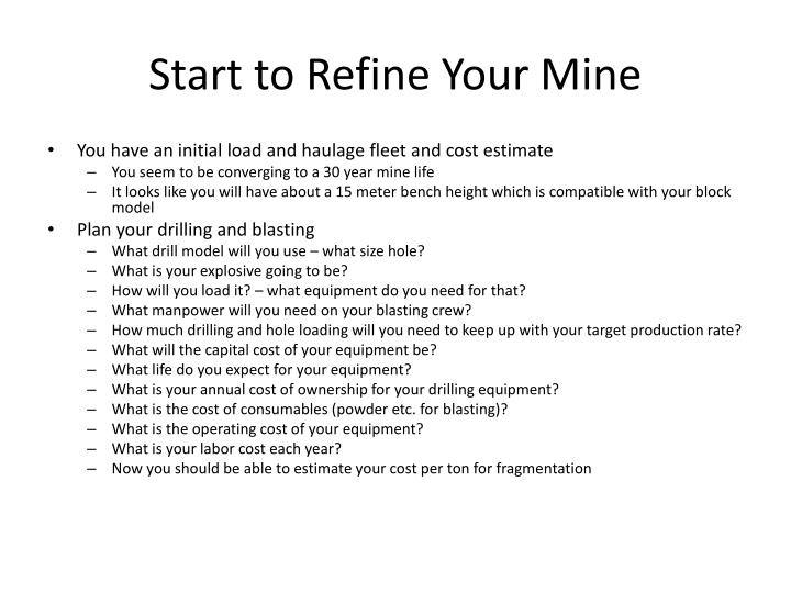 Start to Refine Your Mine