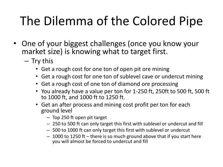 The Dilemma of the Colored Pipe