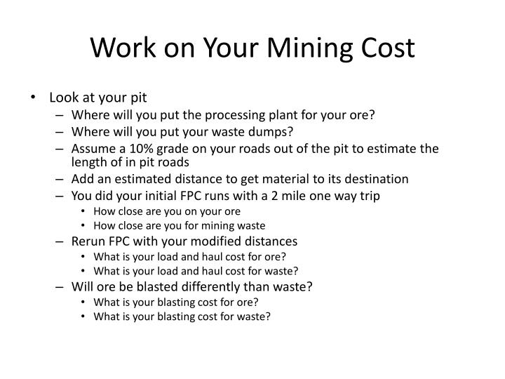 Work on Your Mining Cost