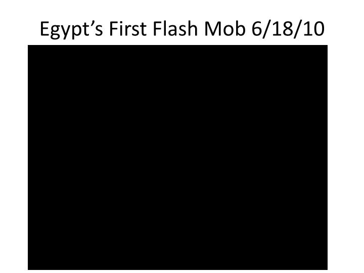 Egypt s first flash mob 6 18 10