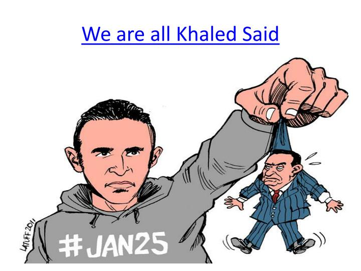 We are all khaled said