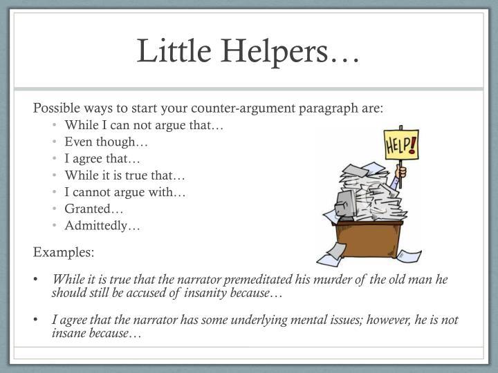 Little Helpers…