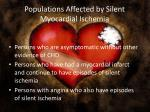 populations affected by silent myocardial ischemia