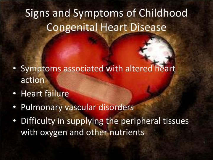 Signs and Symptoms of Childhood Congenital Heart Disease
