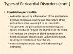 types of pericardial disorders cont