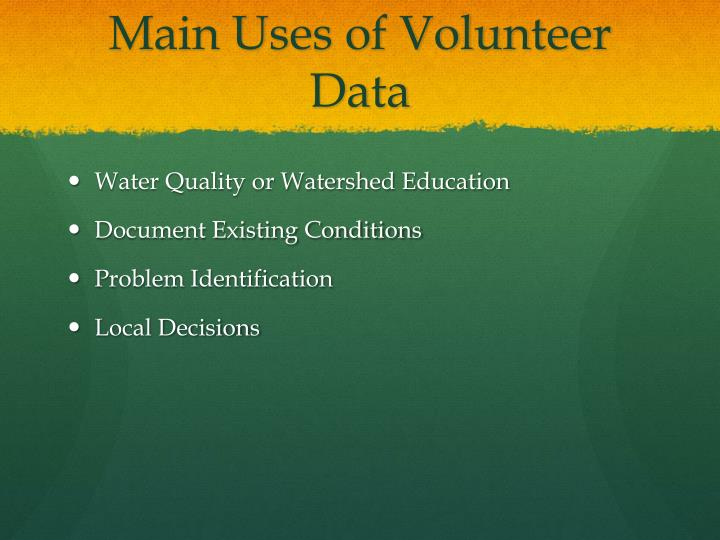 Main Uses of Volunteer Data