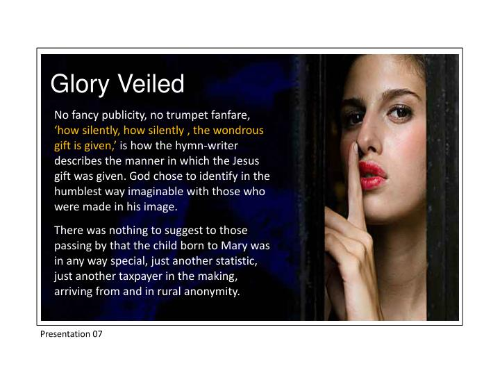 Glory Veiled