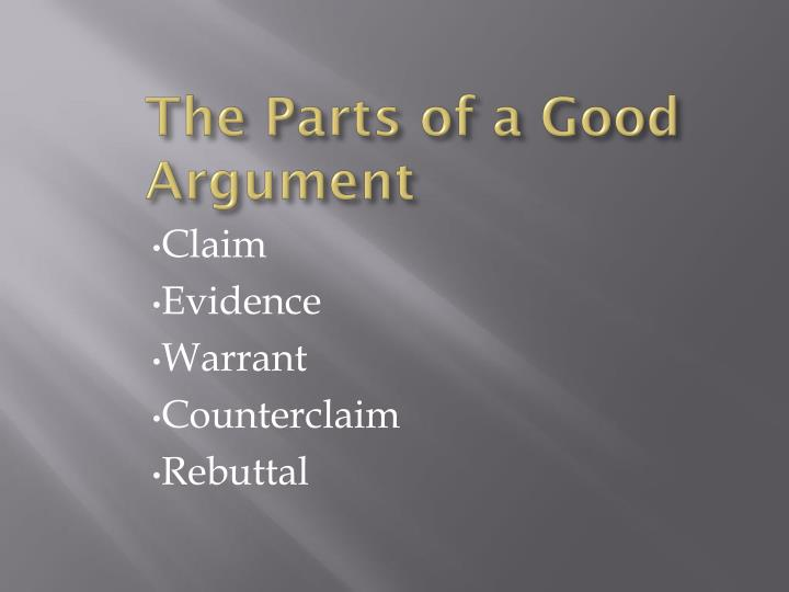 The parts of a good argument
