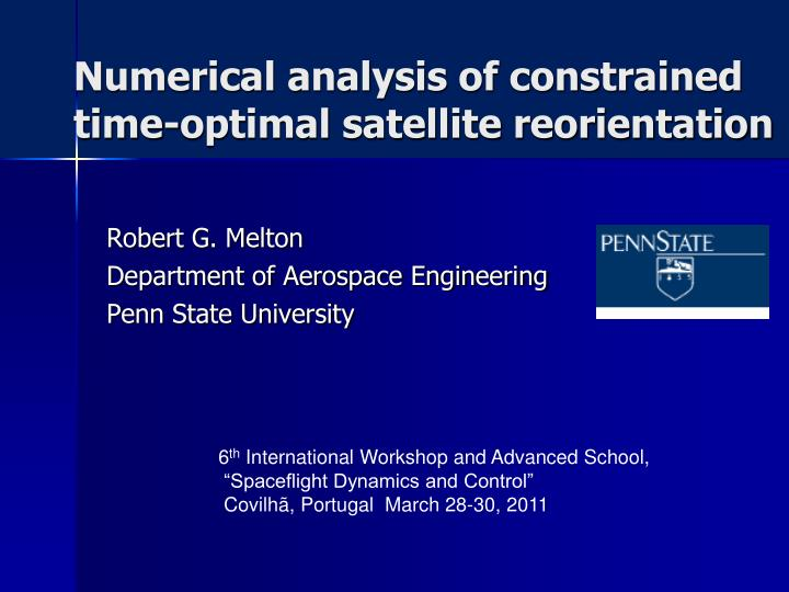 Numerical analysis of constrained time optimal satellite reorientation