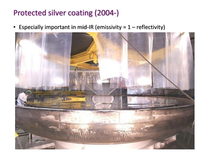 Protected silver coating (2004-)