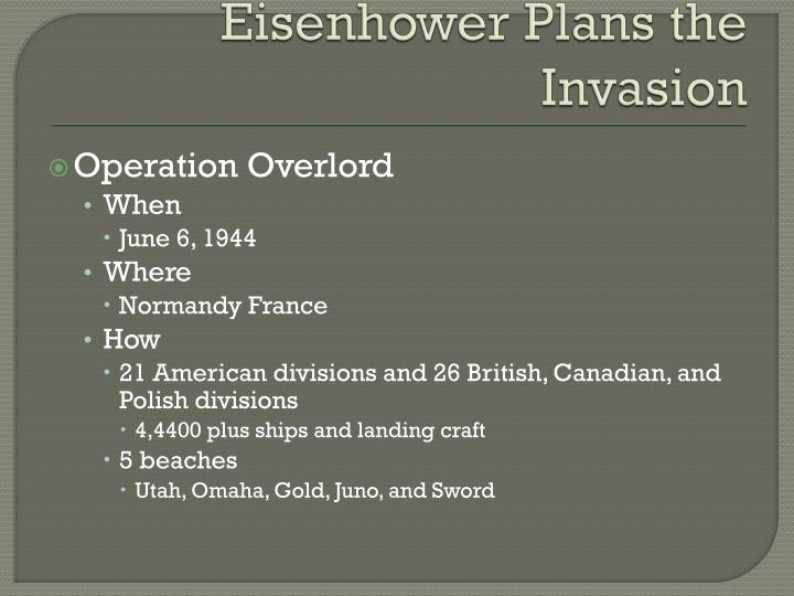 Eisenhower Plans the Invasion