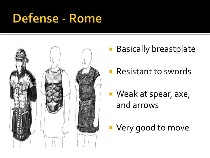 Defense - Rome