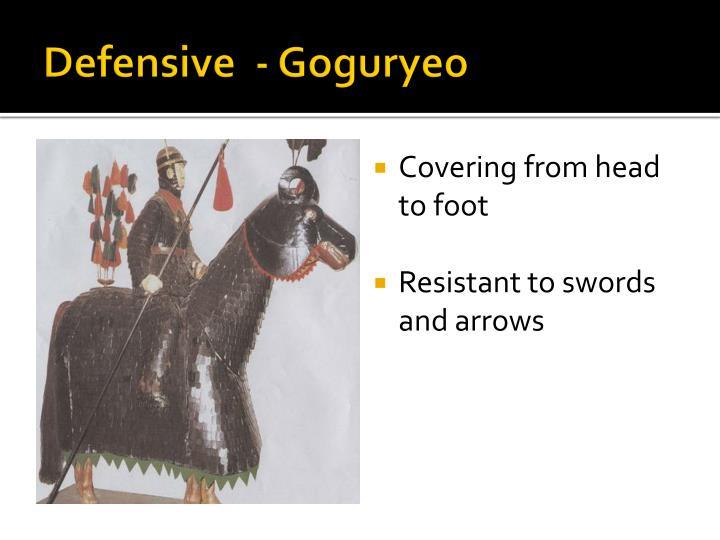 Defensive  - Goguryeo