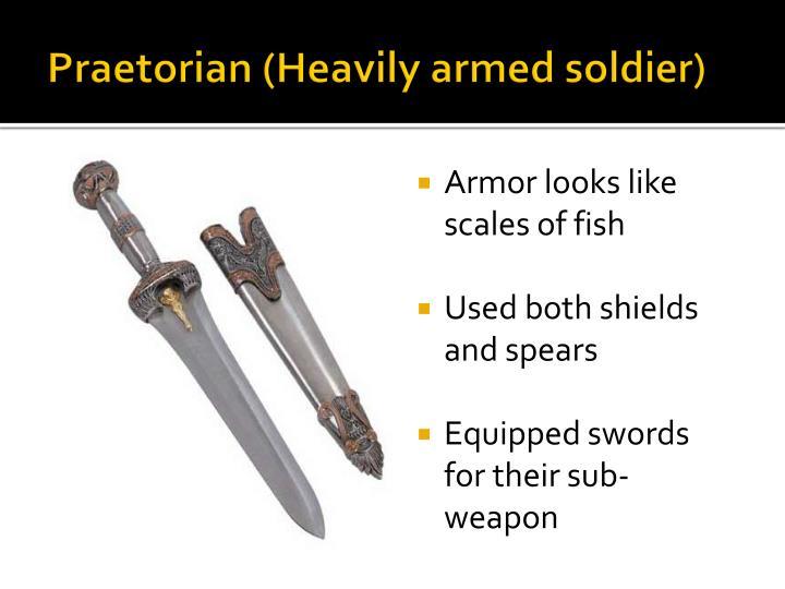 Praetorian (Heavily armed soldier)
