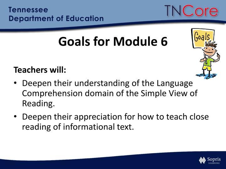 Goals for Module 6