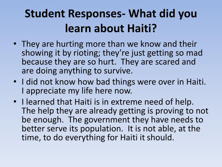 Student Responses- What did you learn about Haiti?