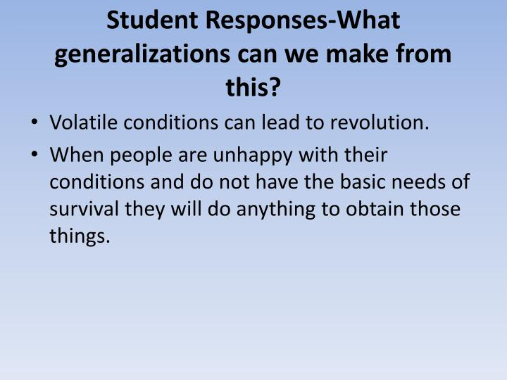 Student Responses-What generalizations can we make from this?