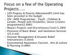 focus on a few of the operating projects