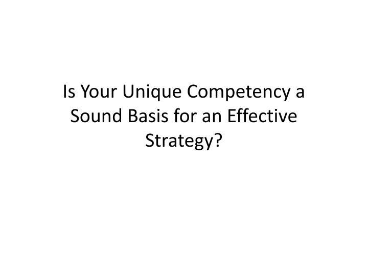 Is Your Unique Competency a