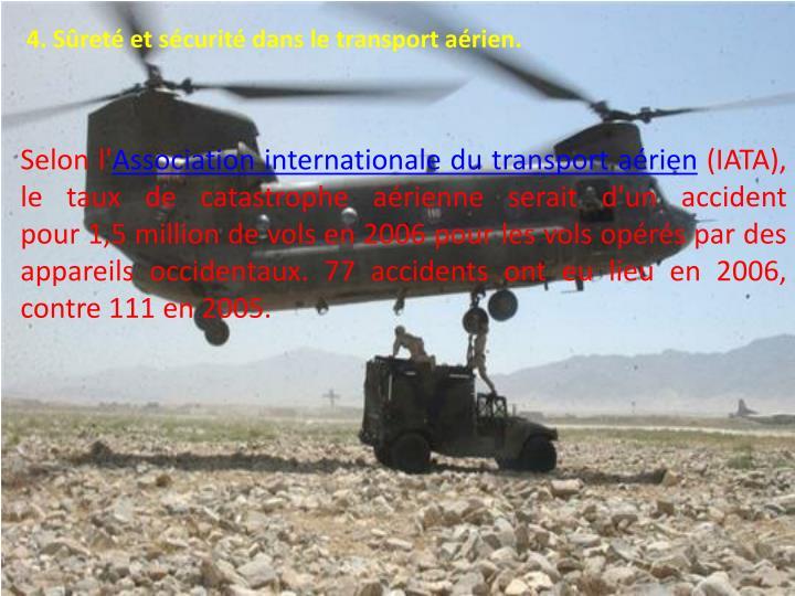 4. Sûreté et sécurité dans le transport aérien.