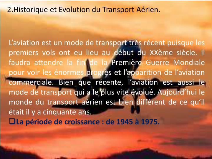 2.Historique et Evolution du Transport Aérien.