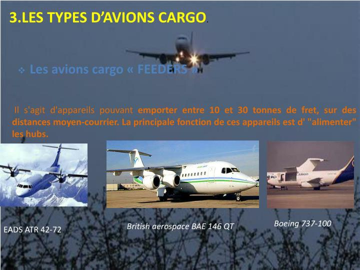 3.LES TYPES D'AVIONS CARGO