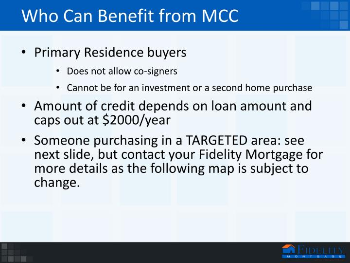 Who Can Benefit from MCC