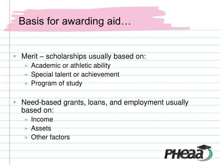 Basis for awarding aid…