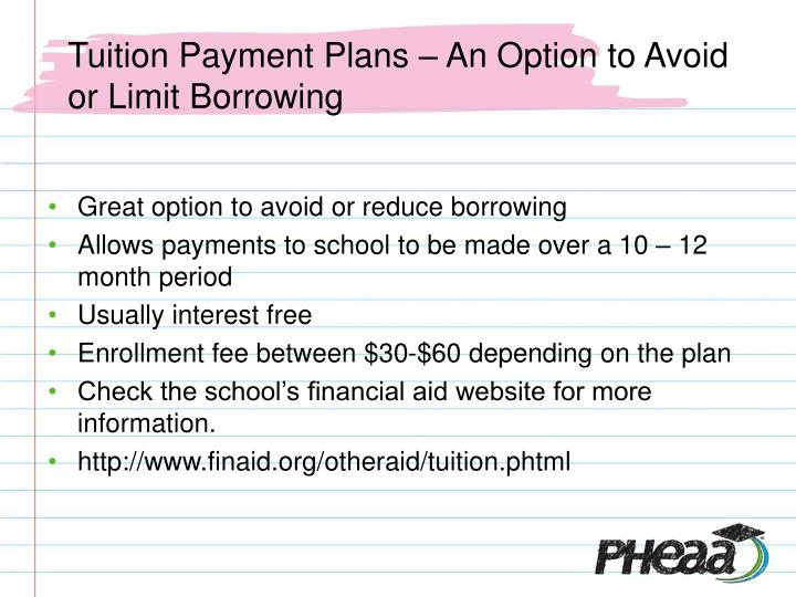 Tuition Payment Plans – An Option to Avoid or Limit Borrowing
