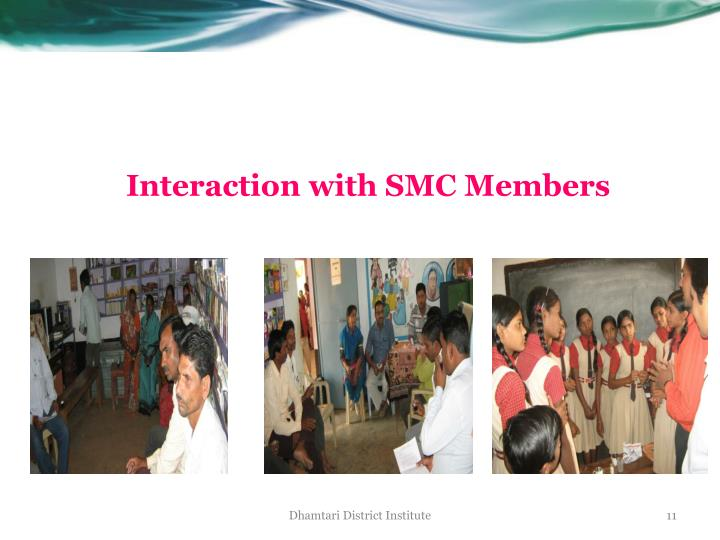 Interaction with SMC Members