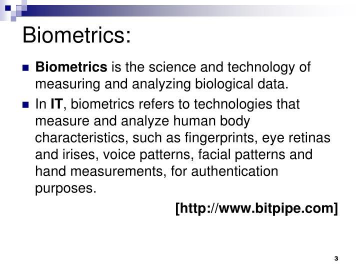 Biometrics: